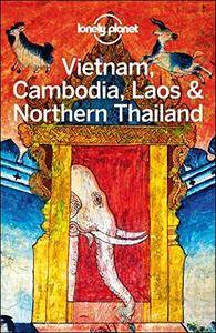 Lonely Planet Vietnam, Cambodia, Laos & Northern Thailand, 5th Edition