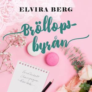 «Bröllopsbyrån» by Elvira Berg