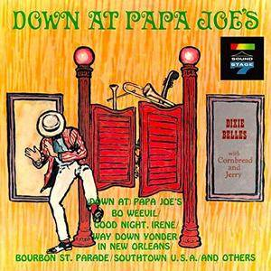 The Dixie Belles - Down at Papa Joe's (1963/2018) [Official Digital Download 24/96]
