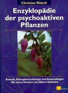 Enzyklopädie der psychoaktiven Pflanzen. Botanik, Ethnopharmakologie und Anwendungen (repost)