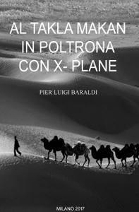 Al Taklamakan in poltrona con X-Plane