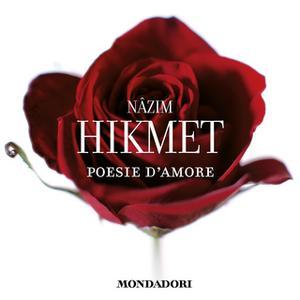 «Poesie d'amore» by Nazim Hikmet