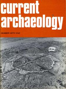 Current Archaeology - Issue 55