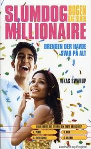 «Slumdog Millionaire - Drengen, der havde svar på alt» by Vikas Swarup