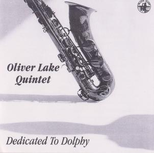 Oliver Lake Quintet - Dedicated to Dolphy (1996)