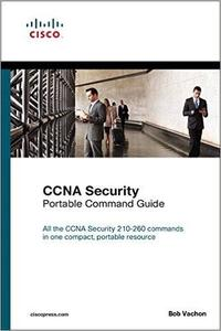 CCNA Security (210-260) Portable Command Guide, 2nd Edition (repost)