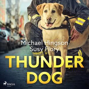 «Thunder dog» by Susy Flory,Michael Hingson