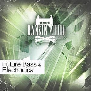 Rankin Audio - Future Bass and Electronica WAV MiDi Massive