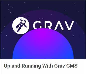 Up and Running With Grav CMS