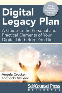 Digital Legacy Plan: A guide to the personal and practical elements of your digital life before you die (Reference)