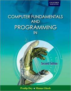 Computer Fundamentals and Programming in C (Repost)