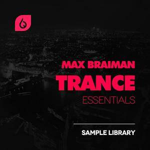 Freshly Squeezed Samples - Max Braiman Trance Essentials WAV MiDi FXB NMSV FLP