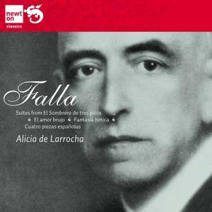 Alicia de Larrocha - Manuel de Falla: Cuatro pieza espanolas; Fantasia Baetica; Suites (2010)