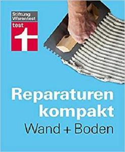 Reparaturen kompakt - Wand + Boden [Repost]