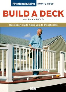 Build a Deck with Rick Arnold