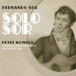 Petri Kumela - Fernando Sor: Music for Guitar (2018)
