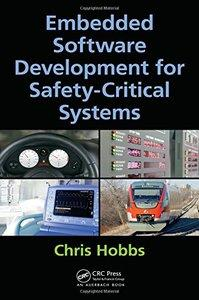 Embedded Software Development for Safety-Critical Systems (repost)