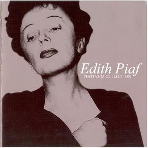 Edith Piaf - Platinum Collection (2007)