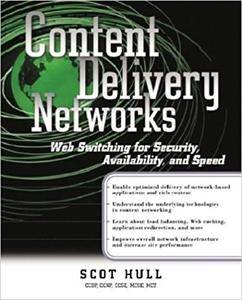Content Delivery Networks: Web Switching for Security Availability and Speed