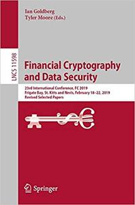 Financial Cryptography and Data Security: 23rd International Conference, FC 2019, Frigate Bay, St. Kitts and Nevis, Febr