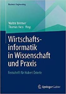 Wirtschaftsinformatik in Wissenschaft und Praxis: Festschrift für Hubert Österle