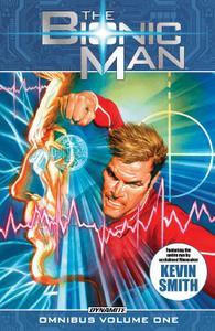 Dynamite-The Bionic Man Omnibus Vol 01 2018 Hybrid Comic eBook