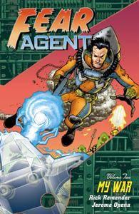 Fear Agent Vol 02 - My War 2007 digital