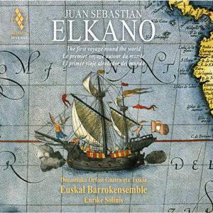 Enrike Solinis, Euskal Barrokensemble & Donostiako Orfeoi Gaztea eta Txikia - Juan Sebastian Elkano (2019)