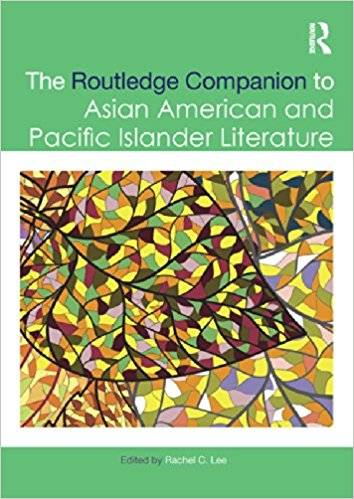 The Routledge Companion to Asian American and Pacific Islander Literature (Repost)