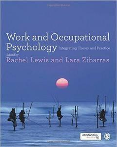 Work and Occupational Psychology: Integrating Theory and Practice (repost)