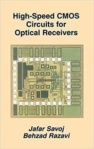 High-Speed CMOS Circuits for Optical Receivers (Repost)
