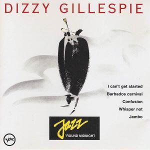 Dizzy Gillespie - Jazz 'Round Midnight [Recorded 1954-1964] (1990)