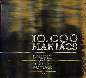 10,000 Maniacs - Music from the Motion Picture (2013) [Re-Up]