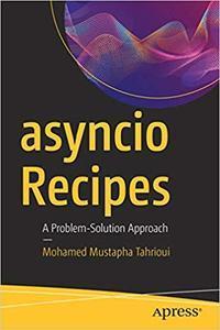 asyncio Recipes: A Problem-Solution Approach (repost)