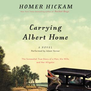 «Carrying Albert Home» by Homer Hickam