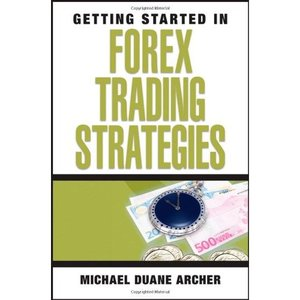 Getting Started in Forex Trading Strategies (repost)