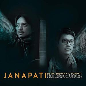 Dewa Budjana & Tohpati - Janapati (2019)