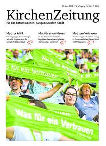 KirchenZeitung für das Bistum Aachen – 30. Juni 2019