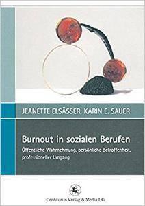 Burnout in sozialen Berufen: Öffentliche Wahrnehmung, persönliche Betroffenheit, professioneller Umgang