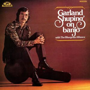 Garland Shuping - Garland Shuping on Banjo (2019)