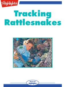 «Tracking Rattlesnakes» by Martha L. Crump Ph.D.,Robert R. Beatson