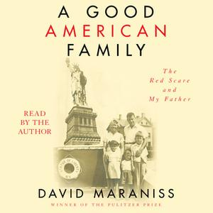 «A Good American Family» by David Maraniss