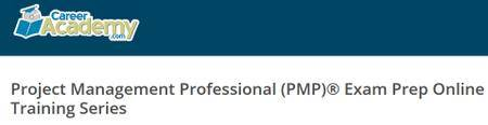 Career Academy - Project Management Professional (PMP)® Exam Prep Online Training Series