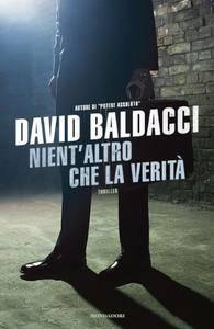 David Baldacci - Nient'altro Che La Verità (2010) [Repost]