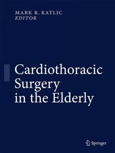 Cardiothoracic Surgery in the Elderly: Evidence-Based Practice