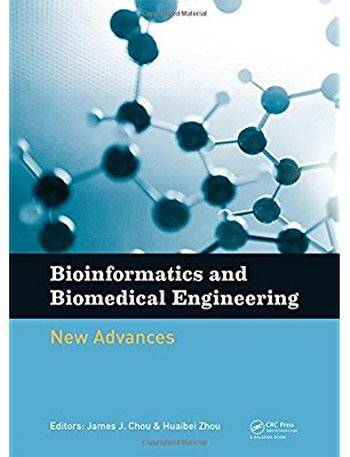 Bioinformatics and Biomedical Engineering: New Advances