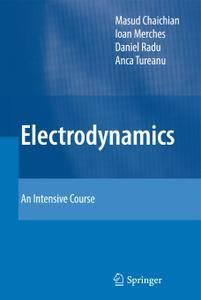 Electrodynamics: An Intensive Course
