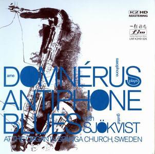 Arne Domnérus with Gustaf Sjökvist - Antiphone Blues (1976) [K2HD mastering, Reissue 2008]