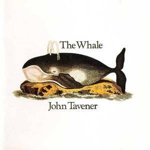 John Tavener - The Whale (1970) {1992 Apple CD} **[REPOST]**