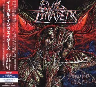 Evil Invaders - Feed Me Violence + In For The Kill (2018) [Japanese Ed.] 2CD